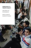 Democracy's Fourth Wave?: Digital Media and the Arab Spring (Oxford Studies in Digital Politics)