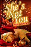 img - for She's Not You: Contemporary Romance (Elvis Series) book / textbook / text book
