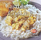 Camilla de la Bédoyère Caribbean Cooking: Quick and Easy Recipes (Quick and Easy, Proven Recipes)