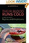 Their Blood Runs Cold: Adventures wit...
