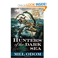 Hunters of the Dark Sea by Mel Odom