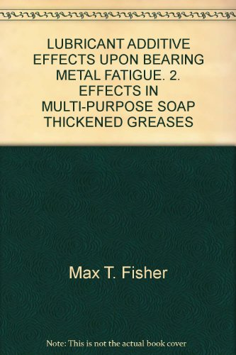 lubricant-additive-effects-upon-bearing-metal-fatigue-2-effects-in-multi-purpose-soap-thickened-grea