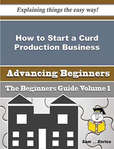 How to Start a Curd Production Business (Beginners Guide) PDF