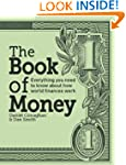 The Book of Money: Everything You Nee...