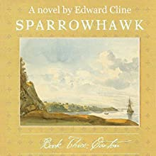Sparrowhawk, Book Three: Caxton (       UNABRIDGED) by Edward Cline Narrated by Gregg Rizzo