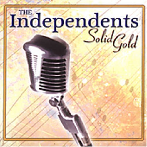 The Independents - Solid Gold - Zortam Music