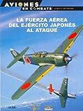 La Fuerza Aerea del Ejercito Japones Al Ataque (Spanish Edition)