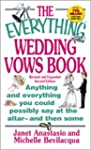 The Everything Wedding Vows Book: Any...