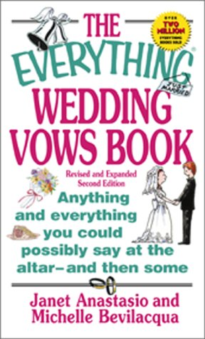 The Everything Wedding Vows Book: Anything and