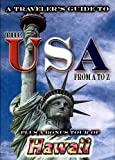 A Travelers Guide To The USA From A to Z & Hawaii