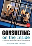 img - for Consulting on the Inside: A Practical Guide for Internal Consultants book / textbook / text book