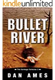Bullet River (The Garbage Collector 2)