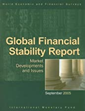 Global Financial Stability Report Market Developments and Issues by International Monetary Fund.
