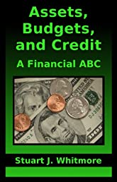 Assets, Budgets, and Credit: A Financial ABC