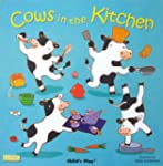 Cows in the Kitchen(12x12 w/cd)Age 2-5