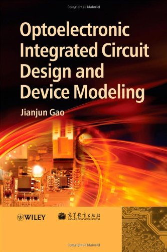 Optoelectronic Integrated Circuit Design and Device Modeling