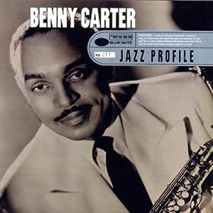 Jazz Profile:Benny Carter