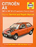 A. K. Legg Citroen AX (1987-97) Service and Repair Manual (Haynes Service and Repair Manuals)