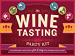 Wine Tasting Party Kit (2012 ed): Eve...