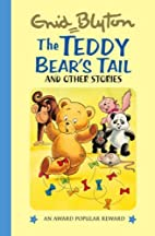 The Teddy Bear's Tail and Other Stories…