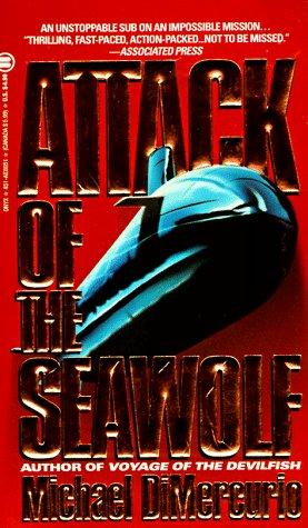 Attack of the Seawolf, MICHAEL DIMERCURIO