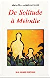 echange, troc Marie-Alice André-Jaccoulet - De Solitude à Mélodie : Histoire de femmes de Martinique 1771-2004
