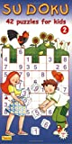 img - for Sudoku. 42 puzzles for kids. Book 2 book / textbook / text book