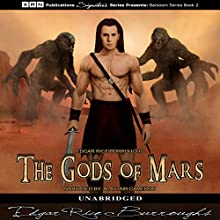 The Gods of Mars: Barsoom Series, Book 2 Audiobook by Edgar Rice Burroughs Narrated by Alastair Cameron