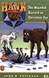 The Wounded Buzzard on Christmas Eve #13 (Hank the Cowdog) (0141303891) by Erickson, John R.
