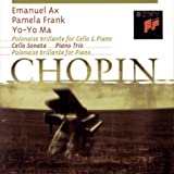 Chopin: Polonaise brillante for Cello & Piano, Cello Sonata, Piano Trio, Polonaise brillante for Piano