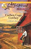 Carbon Copy Cowboy (Love Inspired (Large Print))