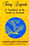 img - for Fairy Legends and Traditions of the South of Ireland book / textbook / text book