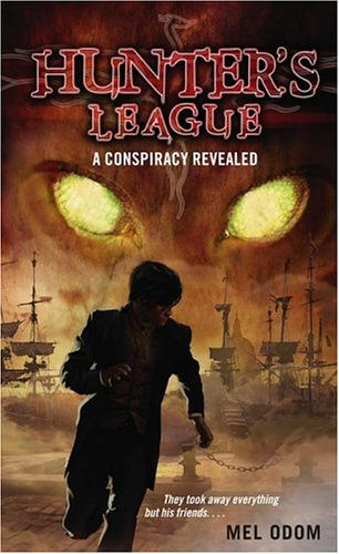 A Conspiracy Revealed (Hunter&#39;s League)