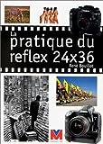 echange, troc Bouillot/Rene - Pratique du reflex 24x36 (la)