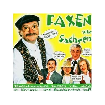 The incredible Faxen aus Sachsen.