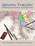Graph Theory: Modeling, Applications, and Algorithms (Featured Titles for Graph Theory)