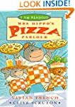 Mrs. Hippo's Pizza Parlour (I am Read...