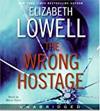 The Wrong Hostage Unabridged CD