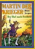 Martin, der Krieger. Der Ruf nach Freiheit. ( Ab 10 J.).