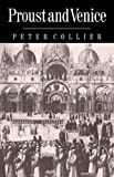 Proust and Venice (0521673380) by Collier, Peter