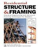 img - for Residential Structure & Framing: Practical Engineering and Advanced Framing Techniques for Builders book / textbook / text book