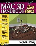 The Macintosh 3D Handbook, Third Edition (Graphics Series)