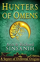 Hunters of Omens (A Septet of Different Origins #1)
