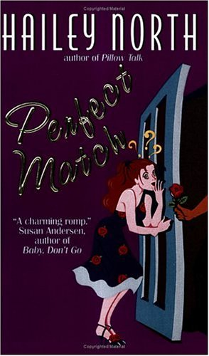 Perfect Match (Avon Light Contemporary Romances), HAILEY NORTH