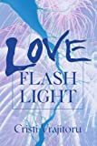 img - for LOVE FLASH LIGHT book / textbook / text book