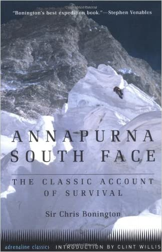 Annapurna South Face: The Classic Account of Survival (Adrenaline)