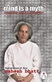 img - for Mind is a Myth: Conversations with UG Krishnamurthi book / textbook / text book