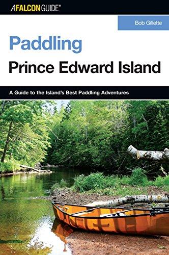 Paddling Prince Edward Island (Paddling Series)