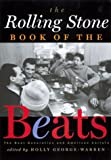 img - for The Rolling Stone Book of the Beats: The Beat Generation and American Culture book / textbook / text book