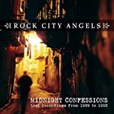 Midnight Confessions Rock City Angels